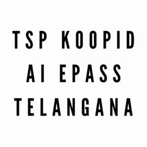TSP Koopid AI ePass Telangana
