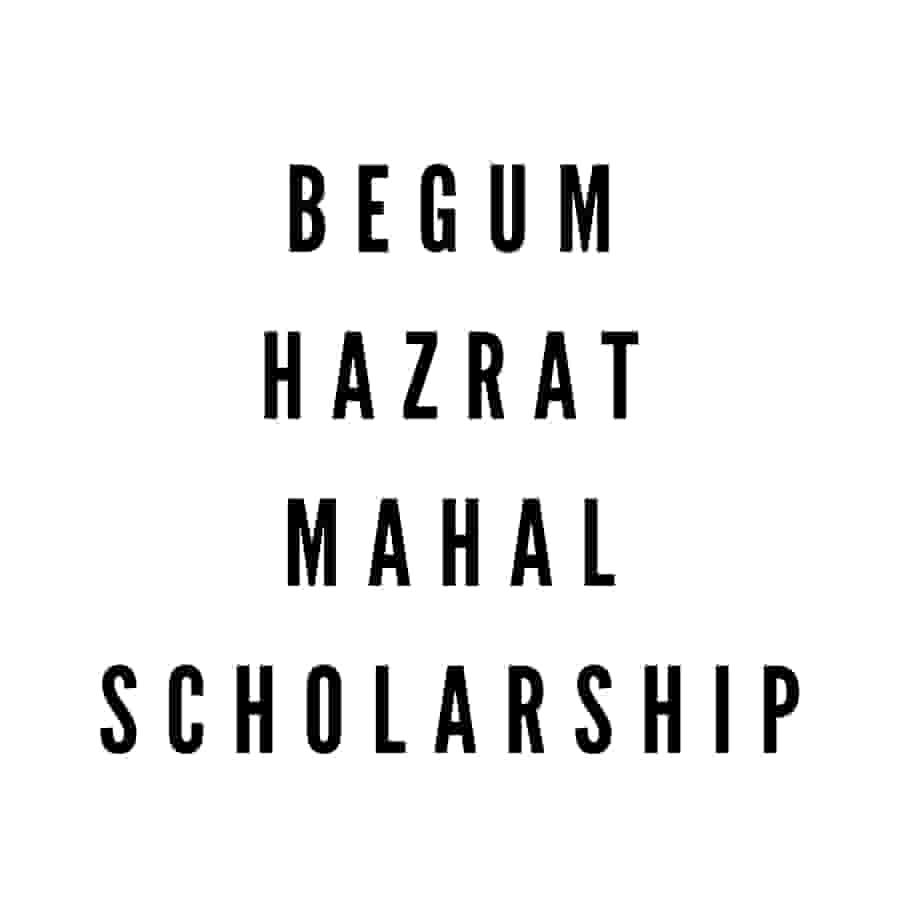 Begum Hazrat Mahal Scholarship, Begum Hazrat Mahal National Scholarship