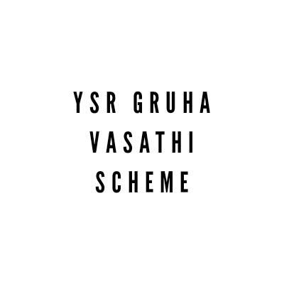 YSR Gruha Vasathi Scheme 2021